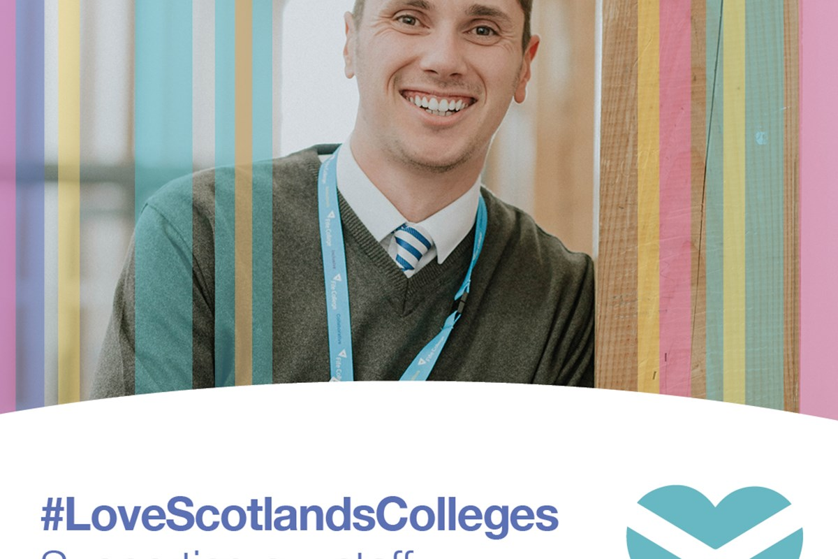 Fife College joins the campaign to #LoveScotlandsColleges